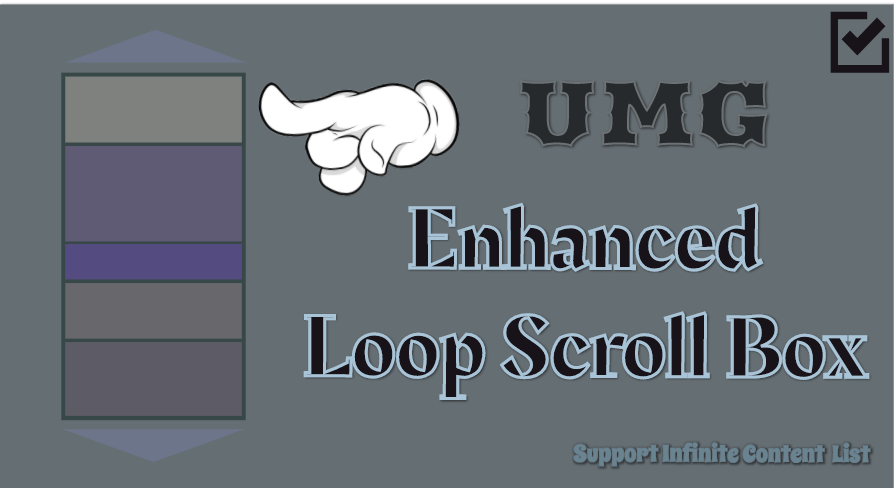 UMGEnhancedLoopScrollBox